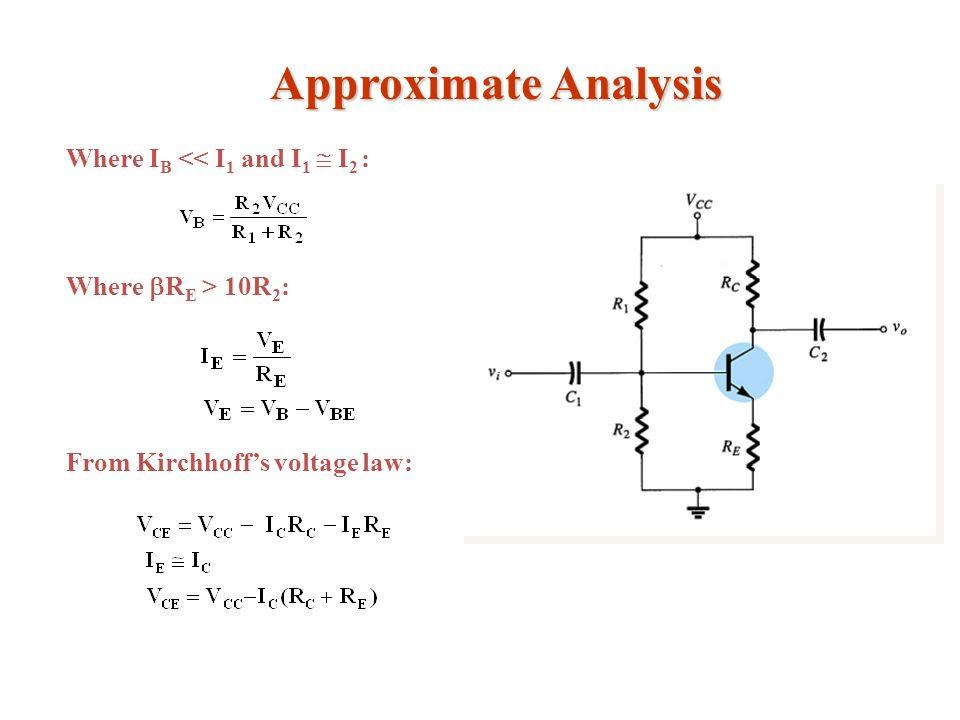 Approximate Analysis Where IB << I1 and I1  I2 :