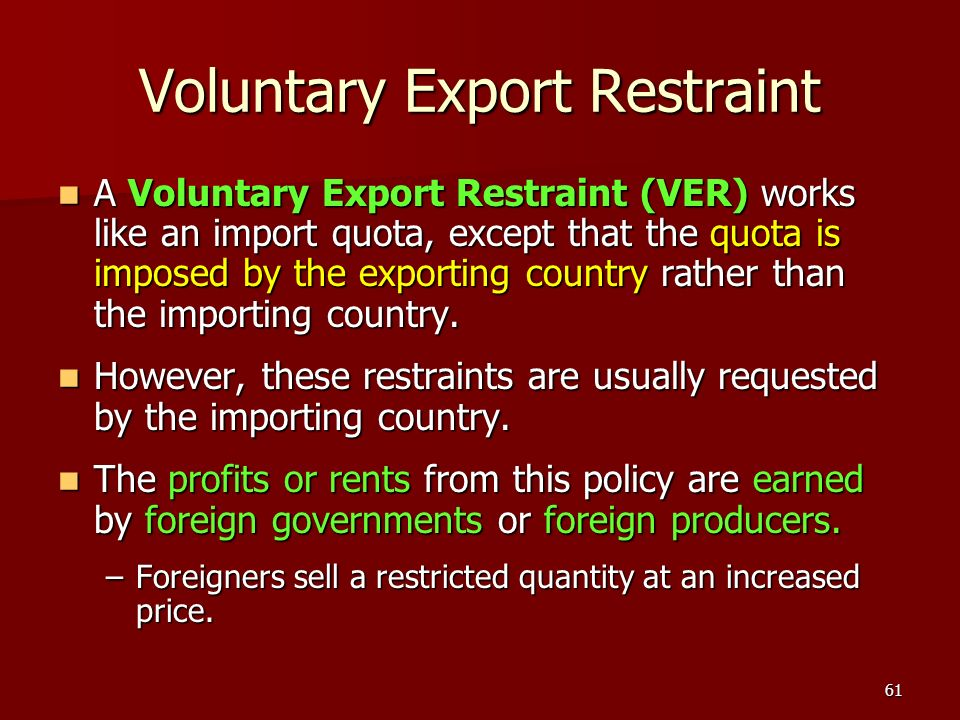 Voluntary Export Restraint