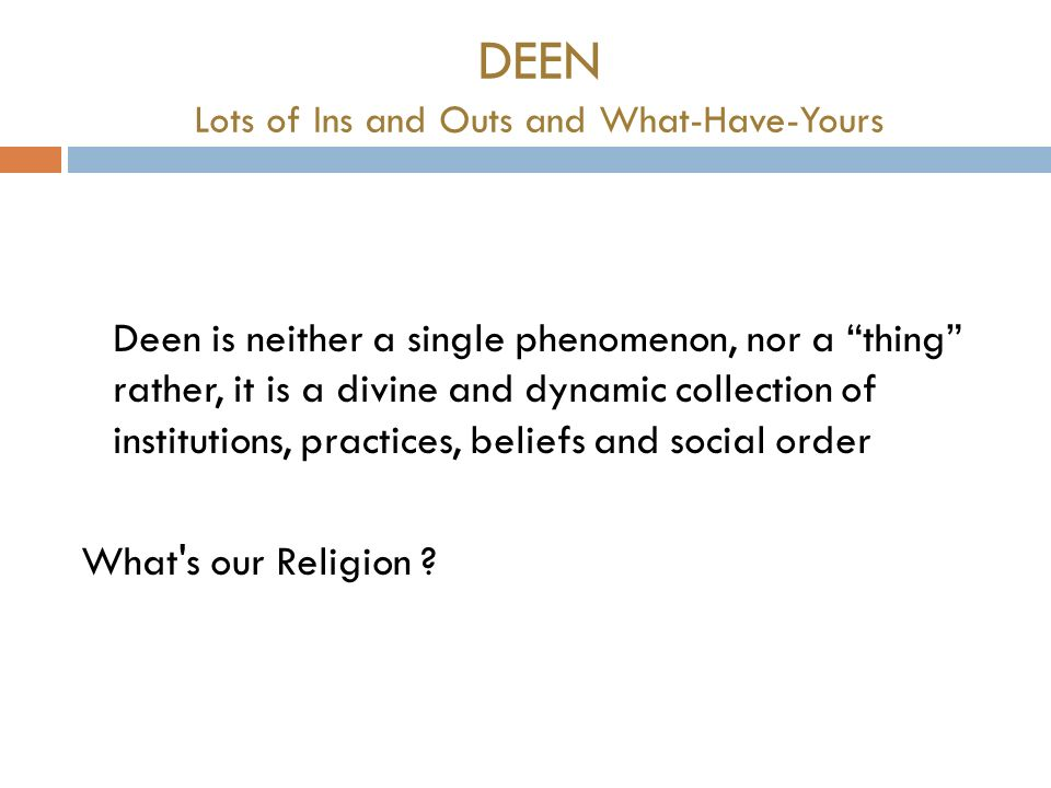 DEEN Lots of Ins and Outs and What-Have-Yours