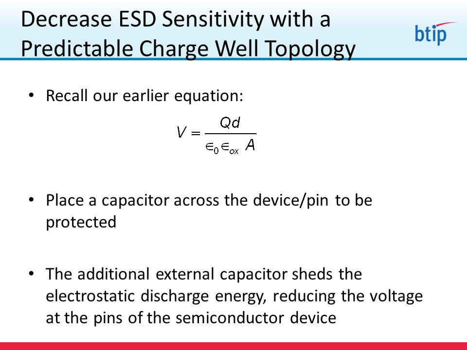 Decrease ESD Sensitivity with a Predictable Charge Well Topology