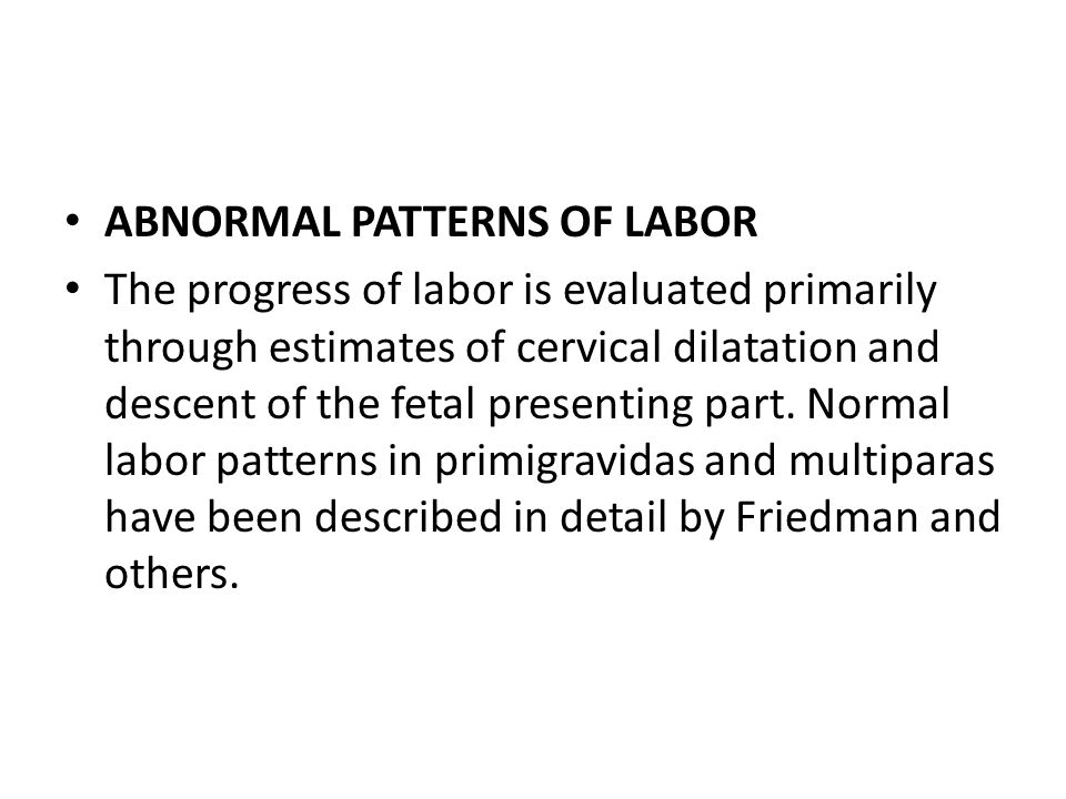 ABNORMAL PATTERNS OF LABOR