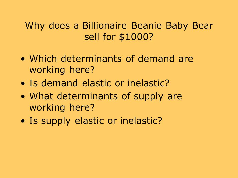 Why does a Billionaire Beanie Baby Bear sell for $1000