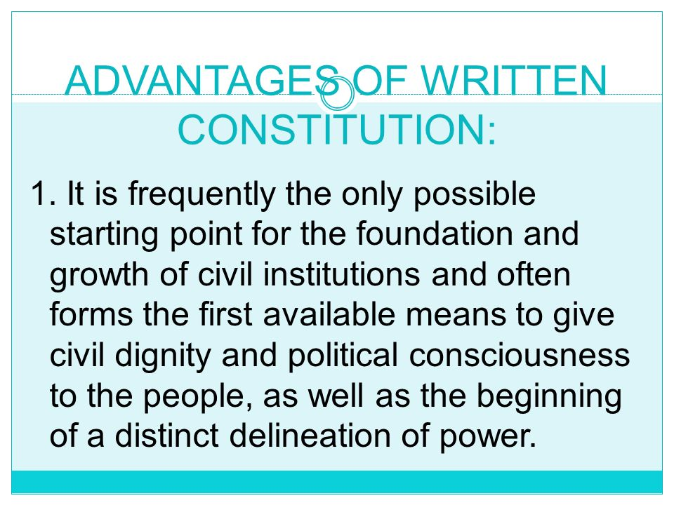 ADVANTAGES OF WRITTEN CONSTITUTION: