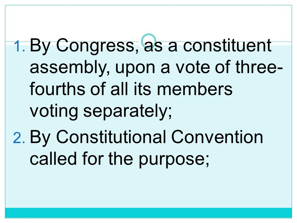 By Congress, as a constituent assembly, upon a vote of three-fourths of all its members voting separately;