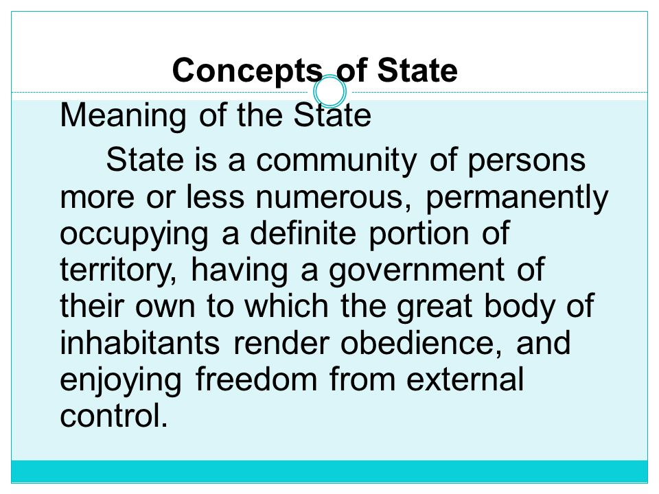 Concepts of State Meaning of the State.
