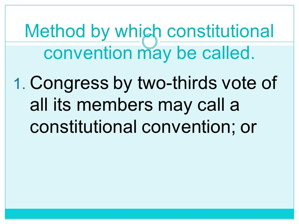 Method by which constitutional convention may be called.