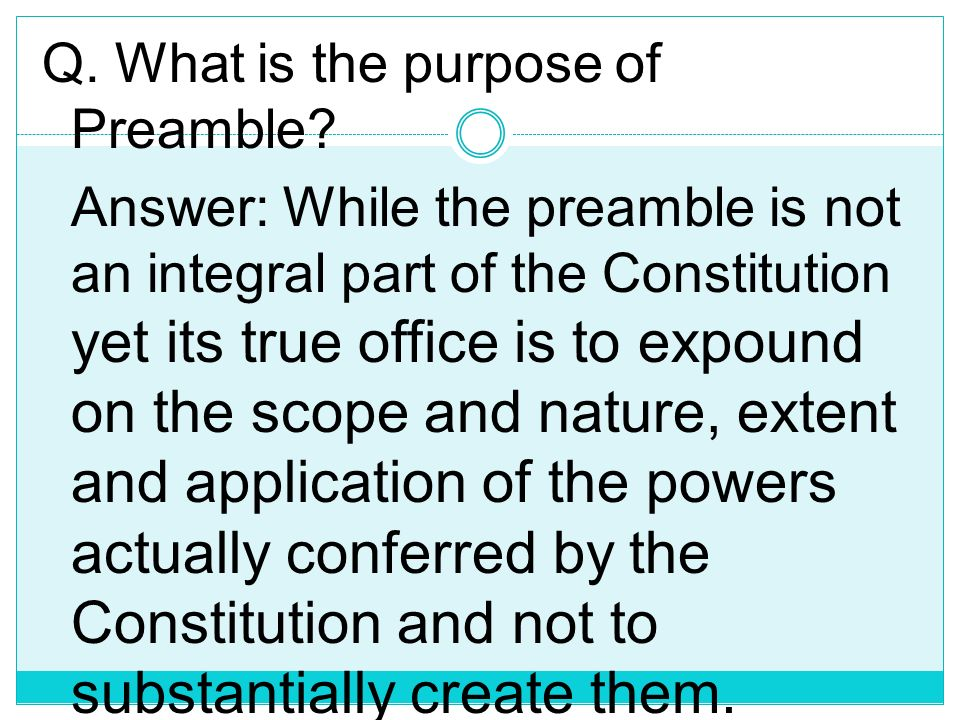 Q. What is the purpose of Preamble