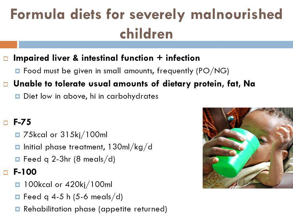 Formula diets for severely malnourished children