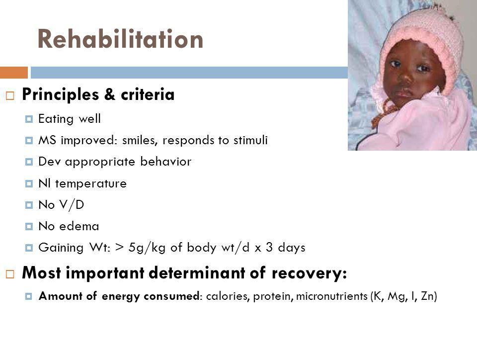 Rehabilitation Principles & criteria