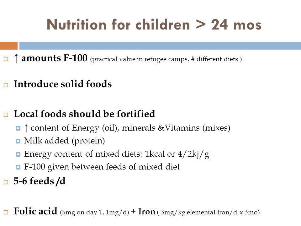 Nutrition for children > 24 mos