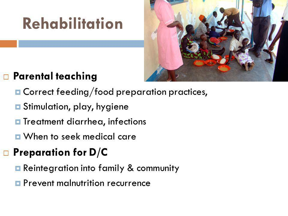 Rehabilitation Parental teaching Preparation for D/C