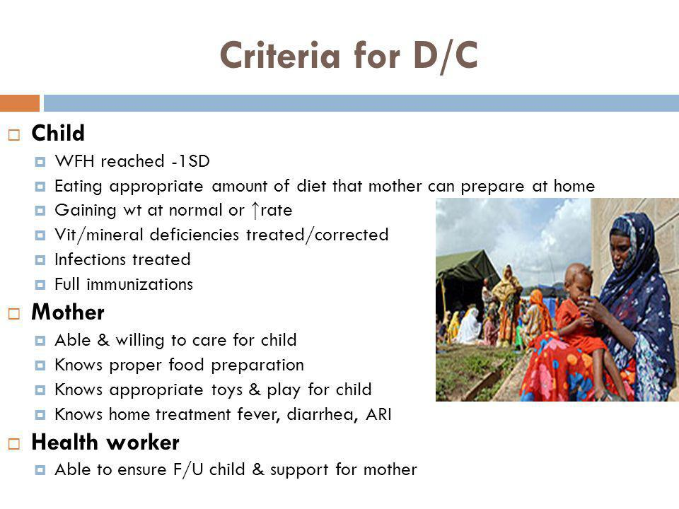 Criteria for D/C Child Mother Health worker WFH reached -1SD
