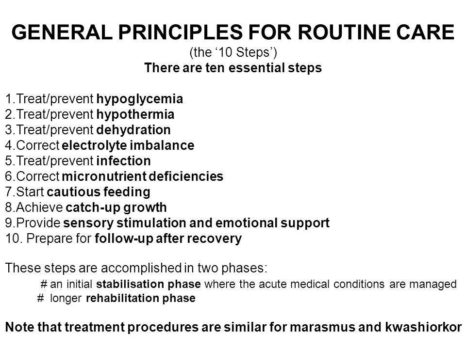 GENERAL PRINCIPLES FOR ROUTINE CARE There are ten essential steps