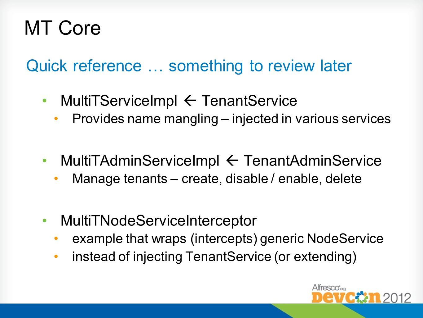 MT Core Quick reference … something to review later