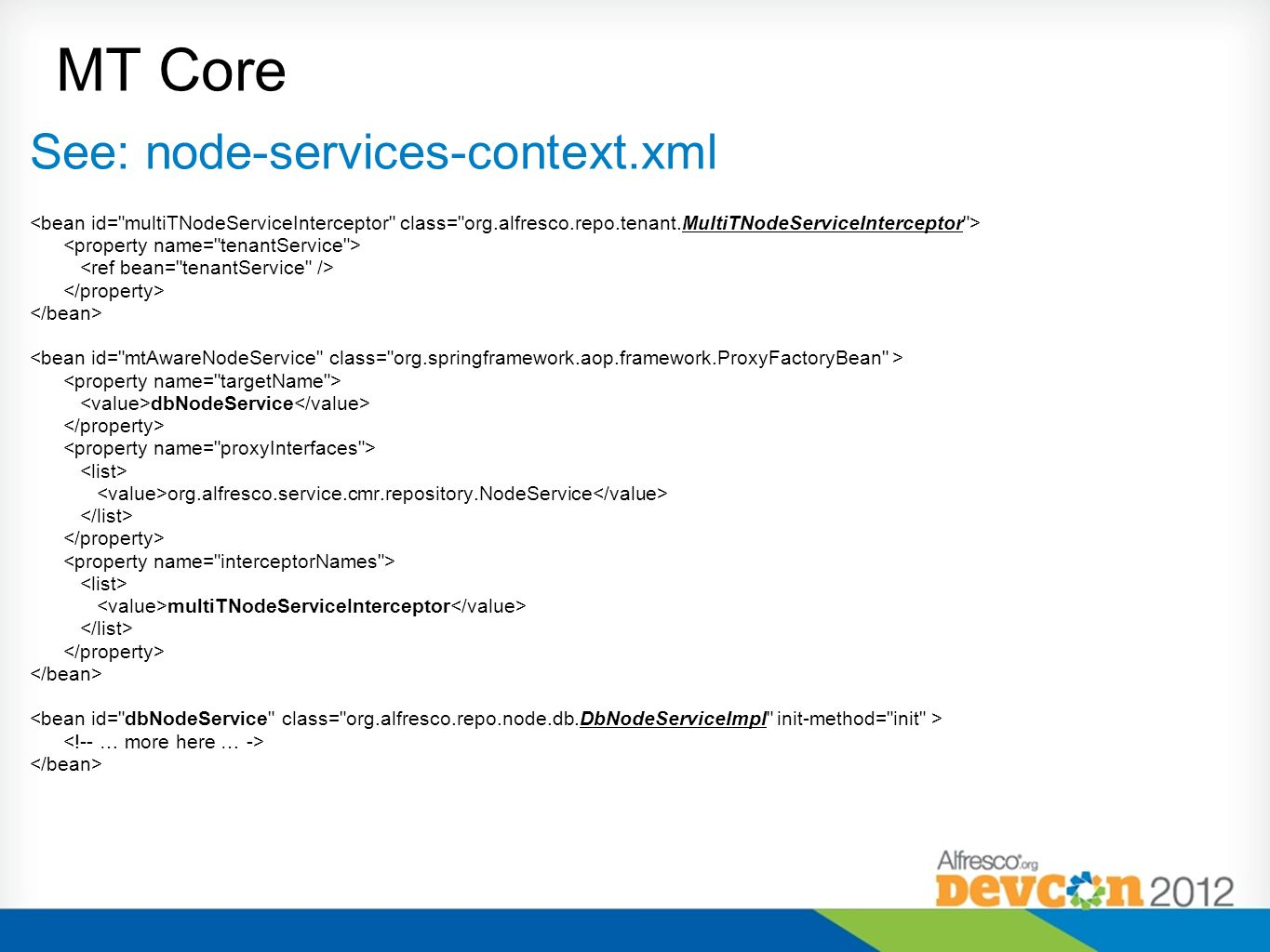 MT Core See: node-services-context.xml