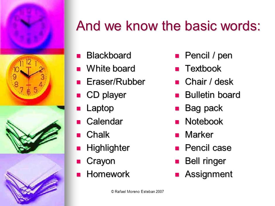 And we know the basic words: