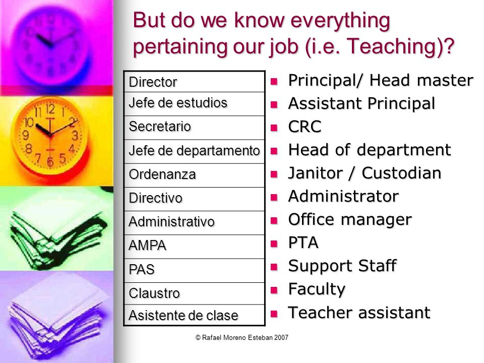 But do we know everything pertaining our job (i.e. Teaching)