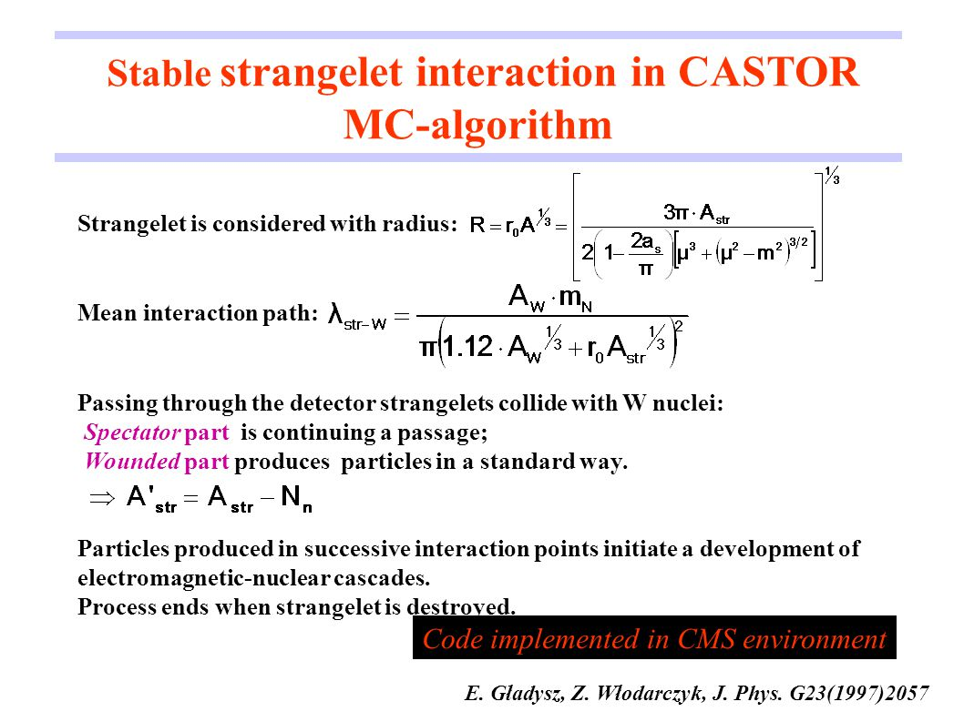 Stable strangelet interaction in CASTOR MC-algorithm