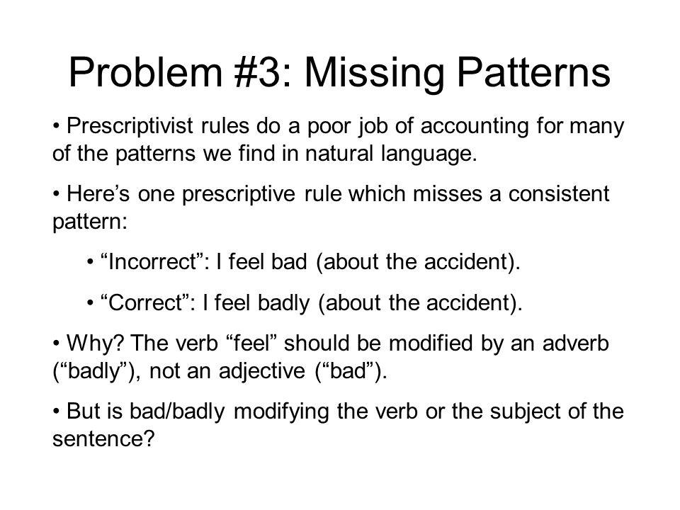Problem #3: Missing Patterns