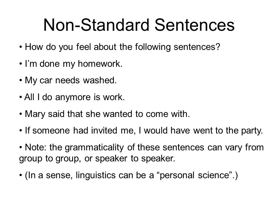 Non-Standard Sentences