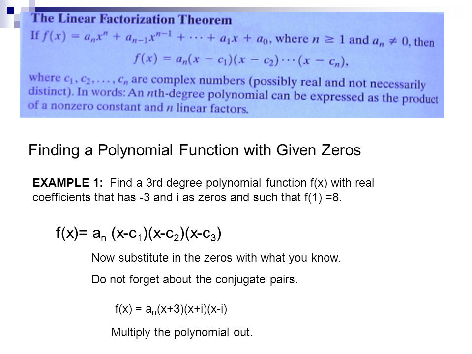 Finding a Polynomial Function with Given Zeros