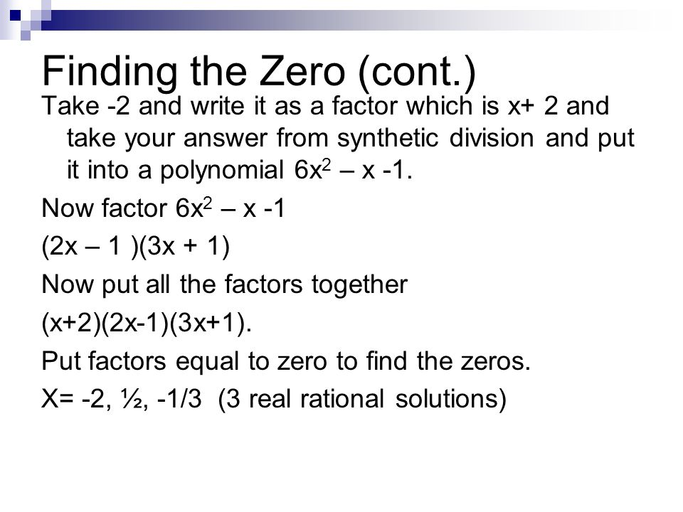 Finding the Zero (cont.)