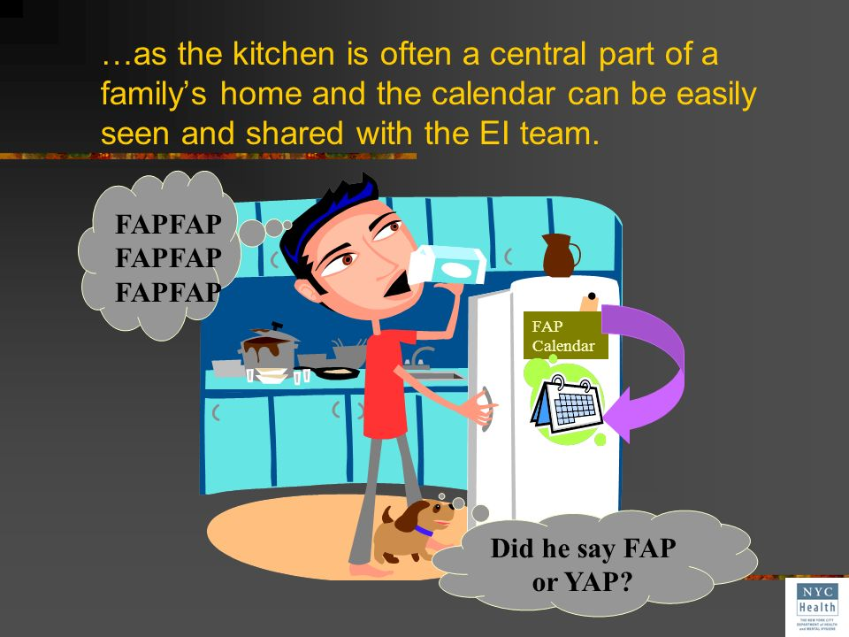 …as the kitchen is often a central part of a family's home and the calendar can be easily seen and shared with the EI team.