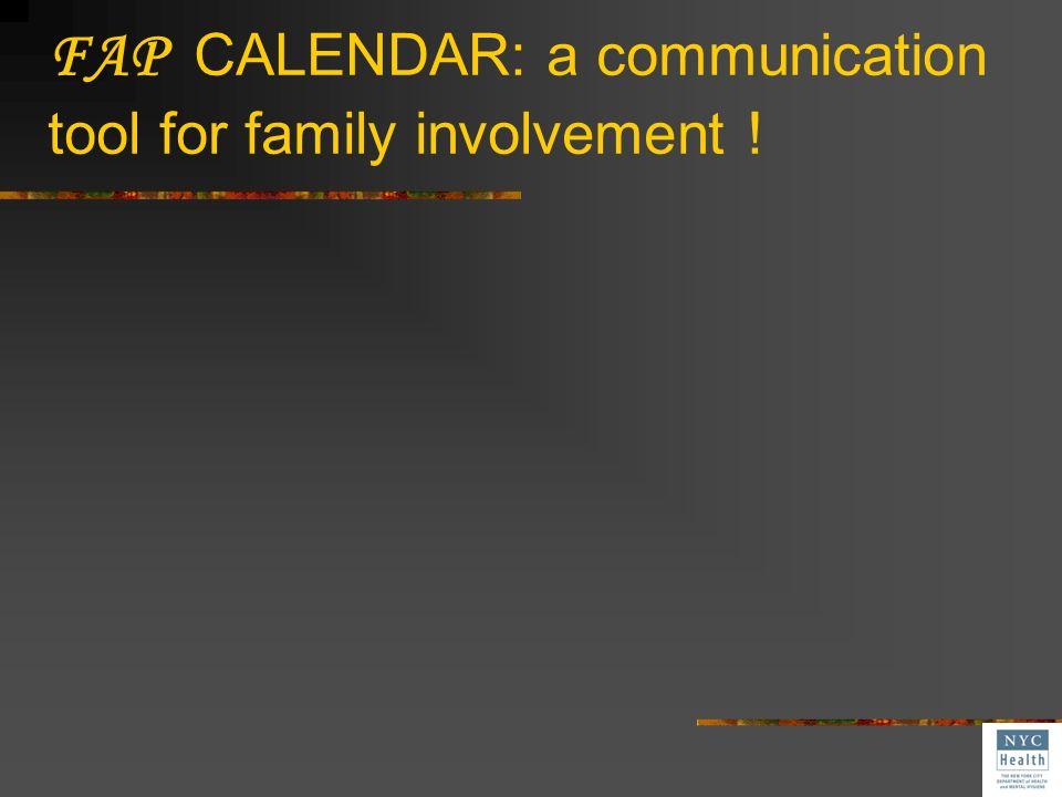 FAP CALENDAR: a communication tool for family involvement !