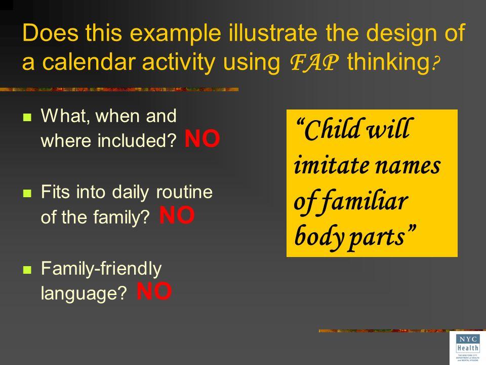Child will imitate names of familiar body parts