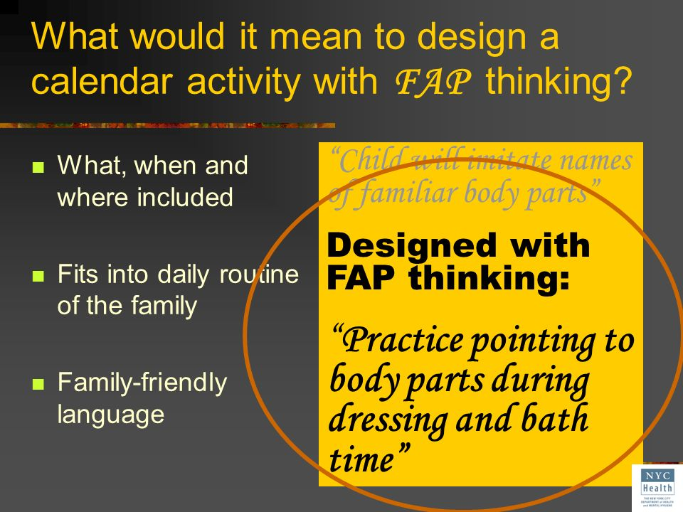 What would it mean to design a calendar activity with FAP thinking