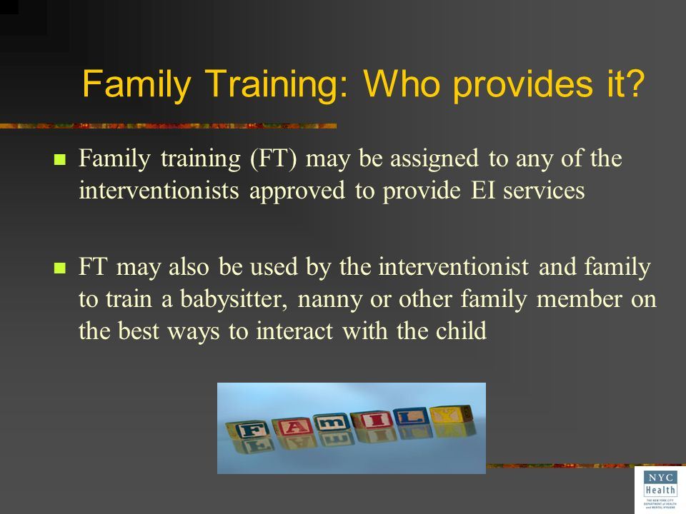 Family Training: Who provides it