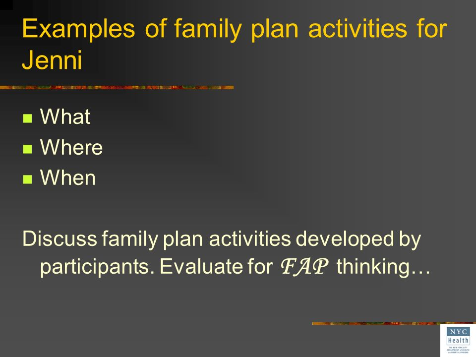 Examples of family plan activities for Jenni