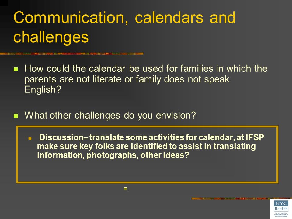 Communication, calendars and challenges