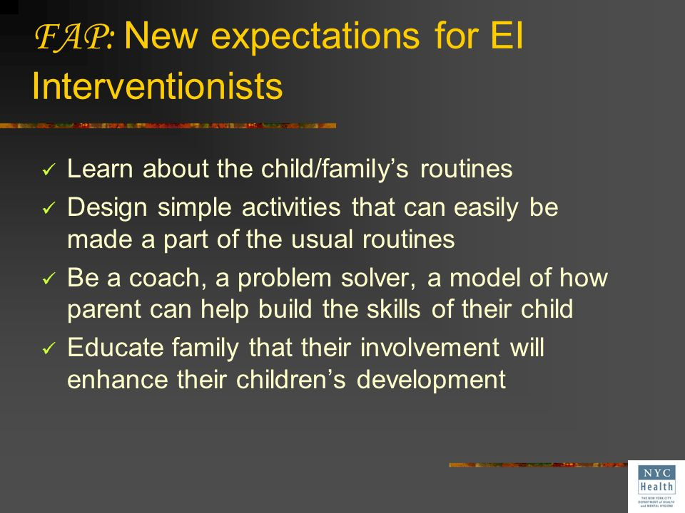 FAP: New expectations for EI Interventionists