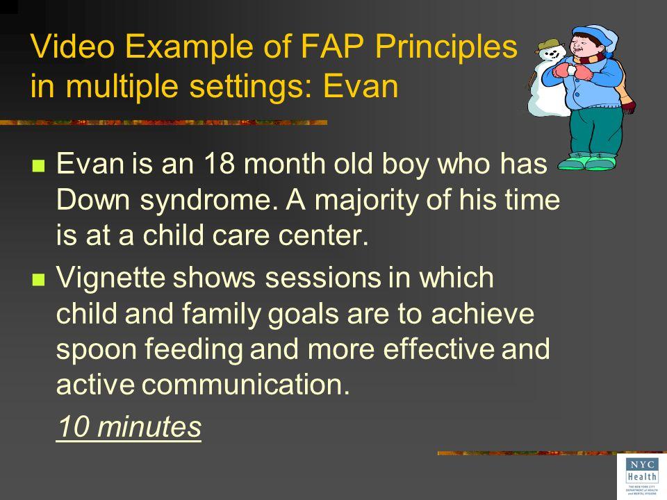 Video Example of FAP Principles in multiple settings: Evan
