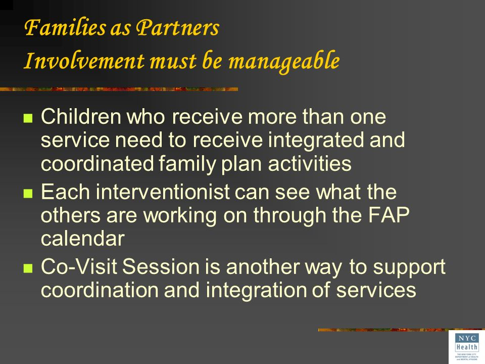 Families as Partners Involvement must be manageable