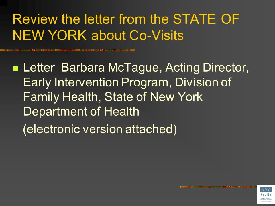 Review the letter from the STATE OF NEW YORK about Co-Visits