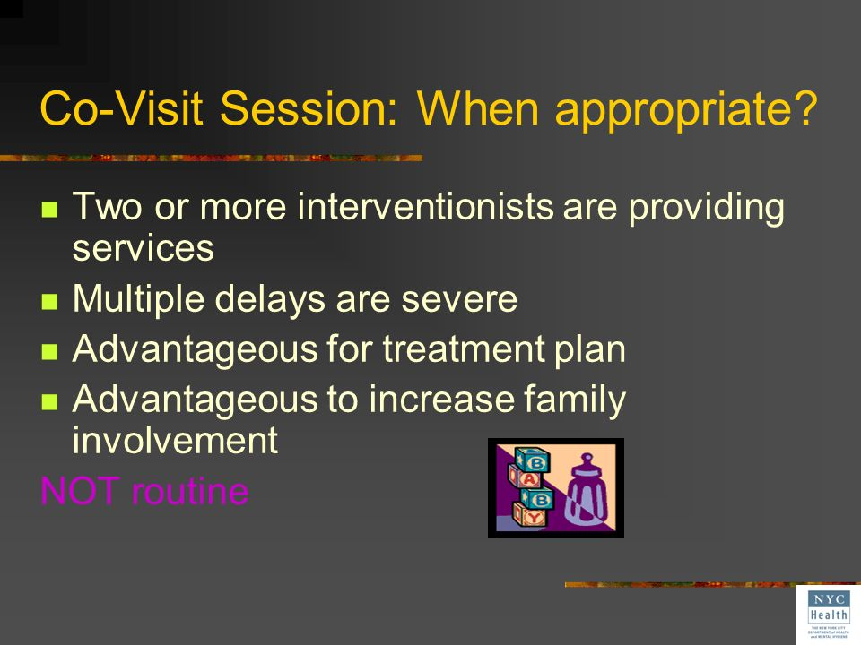 Co-Visit Session: When appropriate