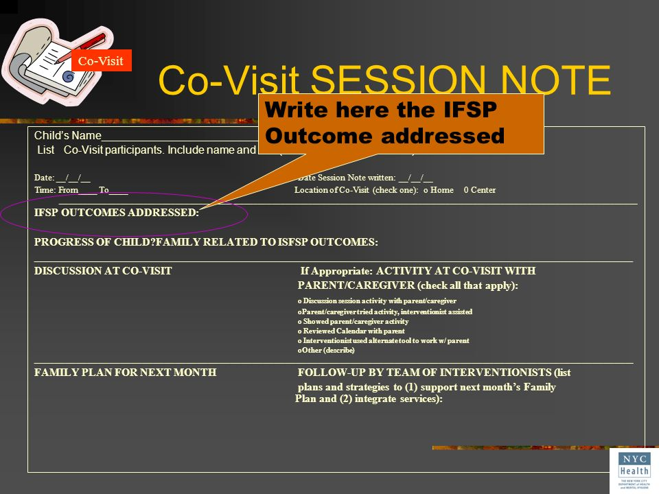 Co-Visit SESSION NOTE Write here the IFSP Outcome addressed Co-Visit