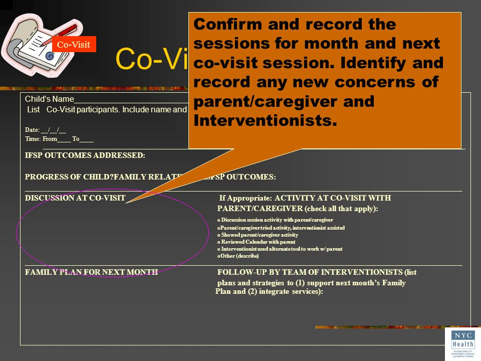 Co-Visit SESSION NOTE Confirm and record the