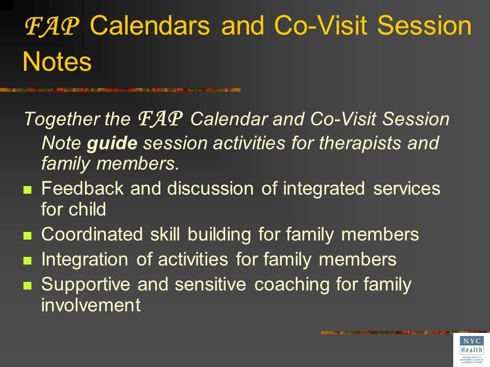 FAP Calendars and Co-Visit Session Notes