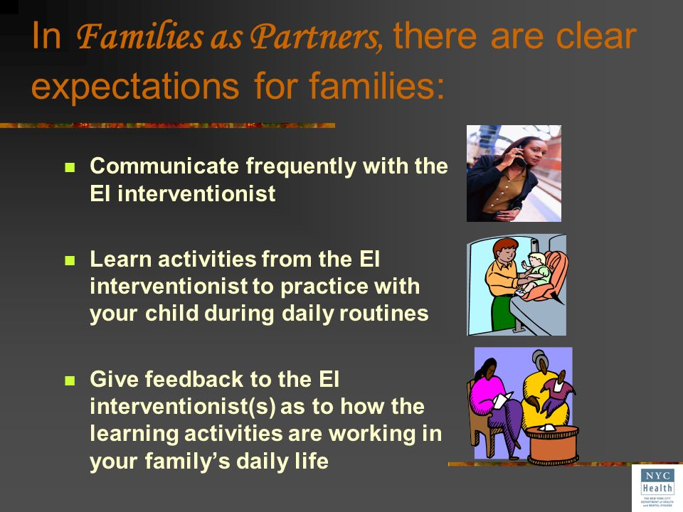 In Families as Partners, there are clear expectations for families: