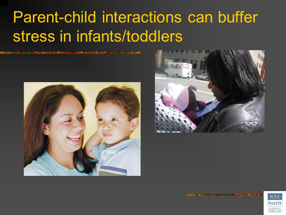 Parent-child interactions can buffer stress in infants/toddlers