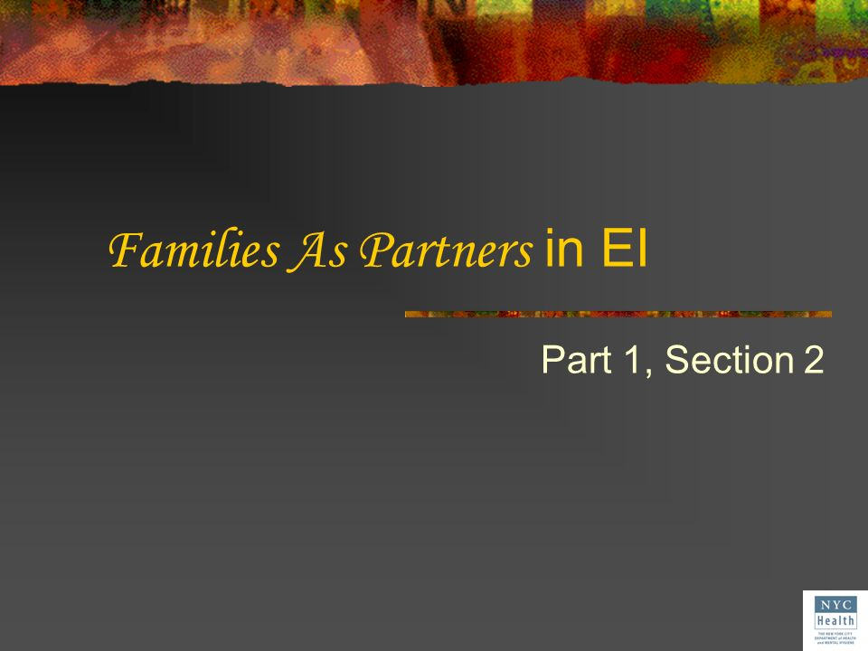 Families As Partners in EI