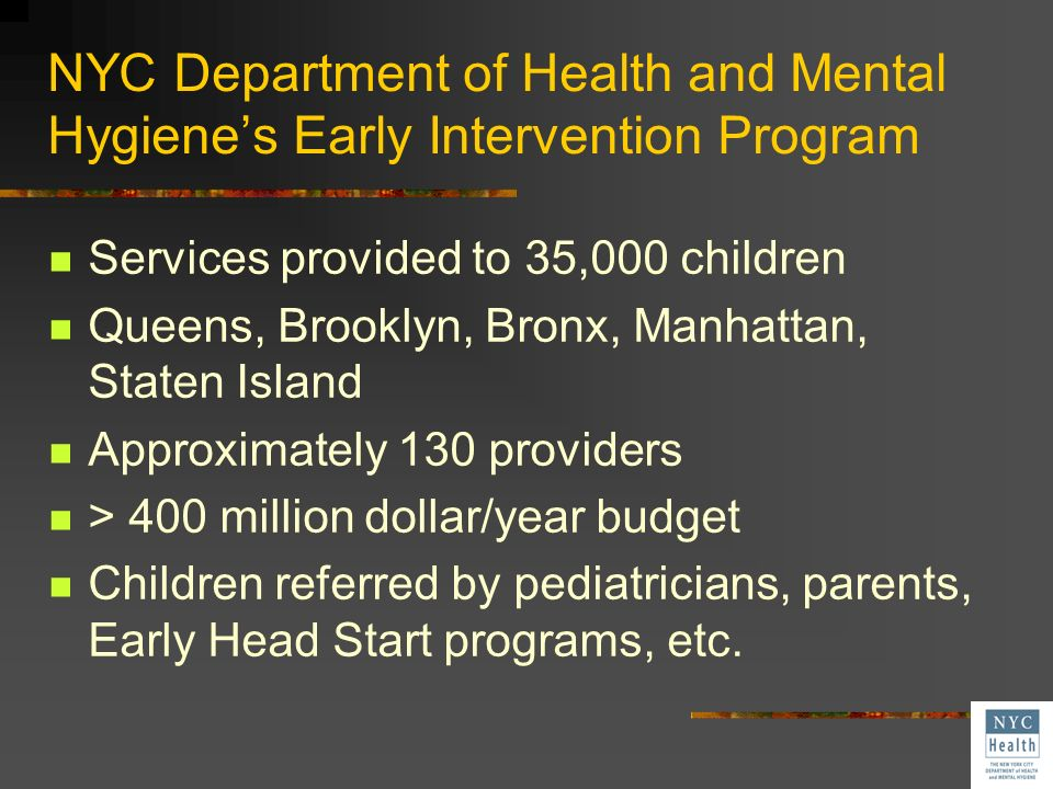 NYC Department of Health and Mental Hygiene's Early Intervention Program