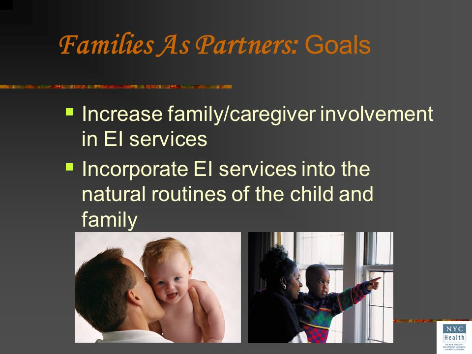 Families As Partners: Goals