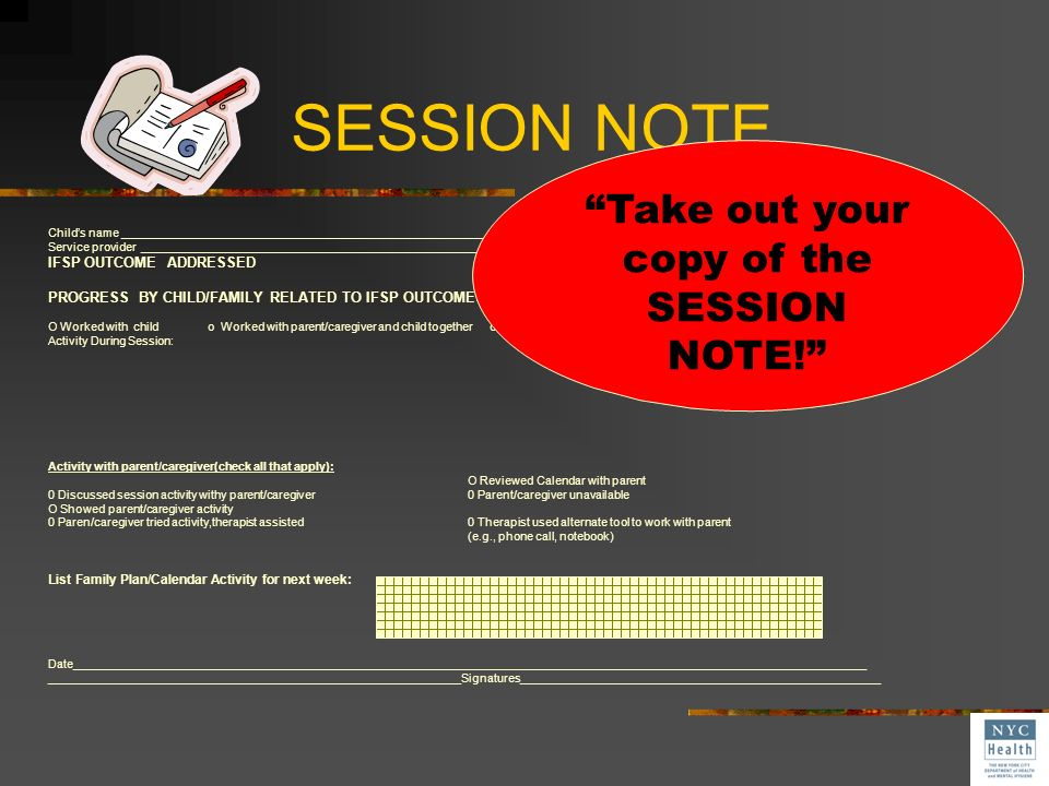 Take out your copy of the SESSION NOTE!
