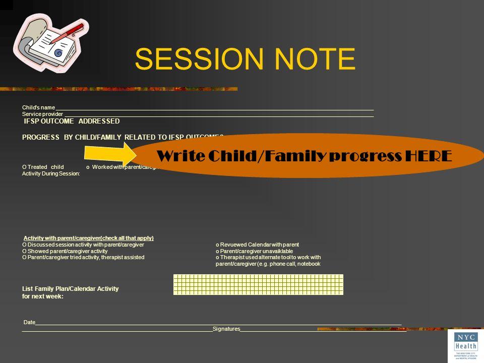 Write Child/Family progress HERE