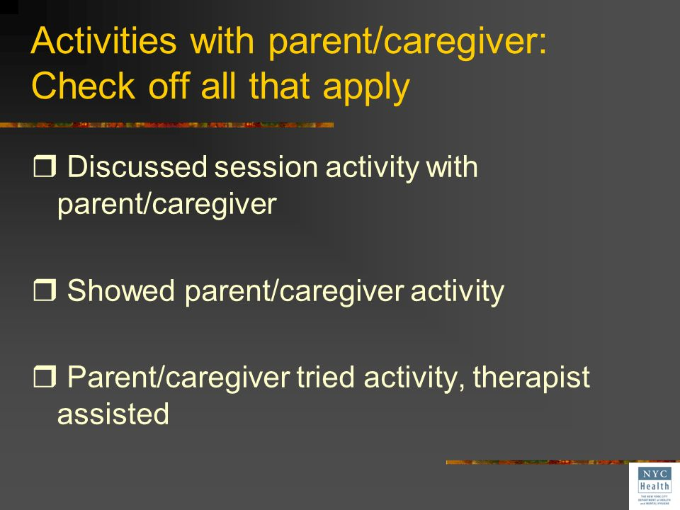 Activities with parent/caregiver: Check off all that apply