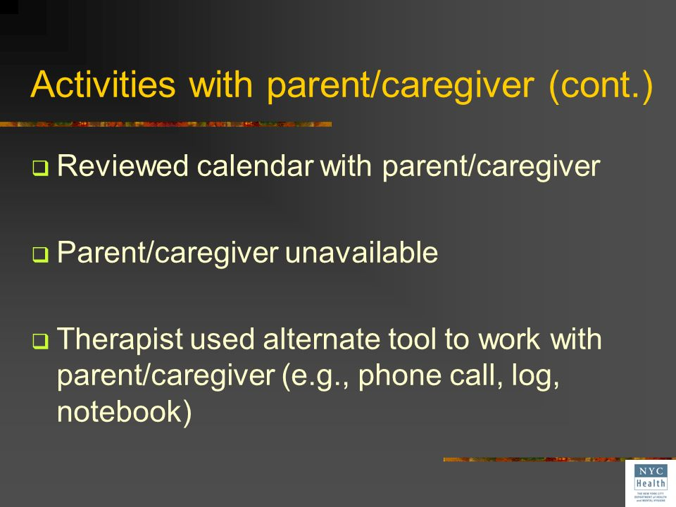Activities with parent/caregiver (cont.)